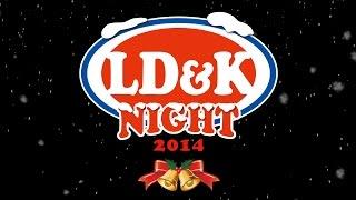 2014年12月25日 (木) 「LD&K NIGHT 2014」 渋谷CHELSEA HOTEL / Star Lo...