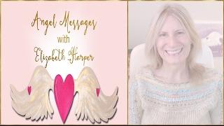 Angel Card Reading FEB 19-25 with Elizabeth Harper