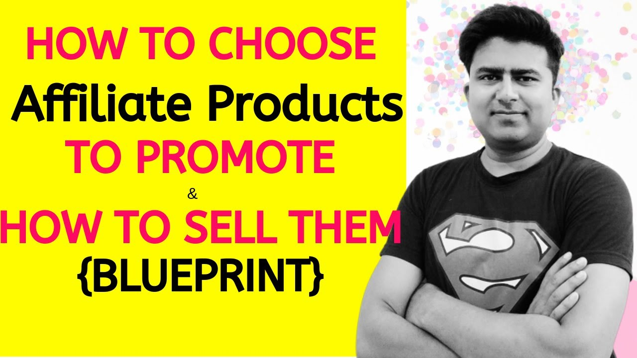 #ClickbankForBeginners: How To Choose Affiliate Products to Promote & How to ????Sell Them {Blue