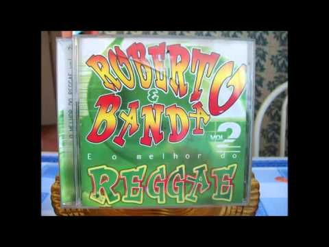ROBERTO E BANDA O Reggae Nordestino vol.2