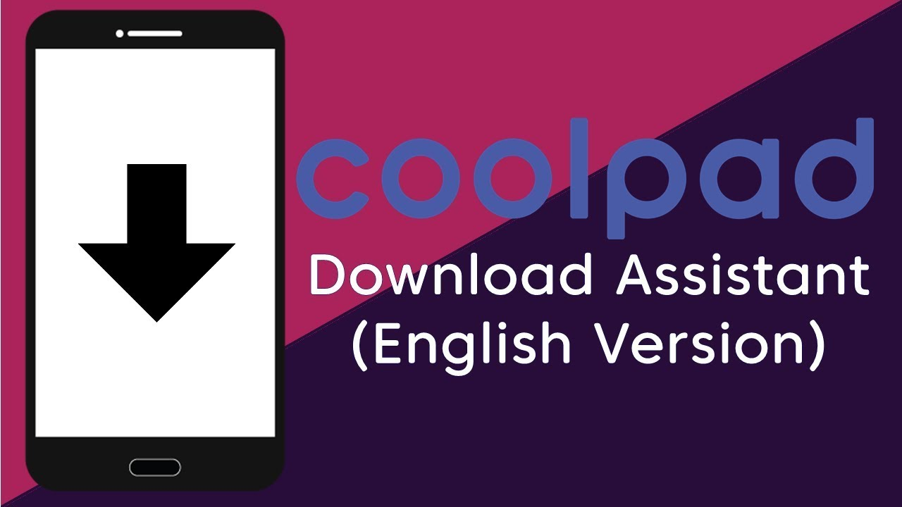 Coolpad download assistant (english version) [romshillzz] youtube.