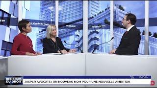 Décideurs du Droit - Jasper Avocats : un nouveau nom pour une nouvelle ambition