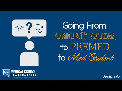 95-:-going-from-community-college,-to-premed,-to-med-student