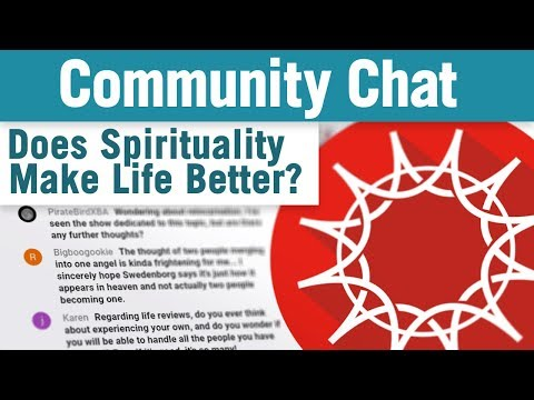 Does Spirituality Make Life Better? - Community Chat