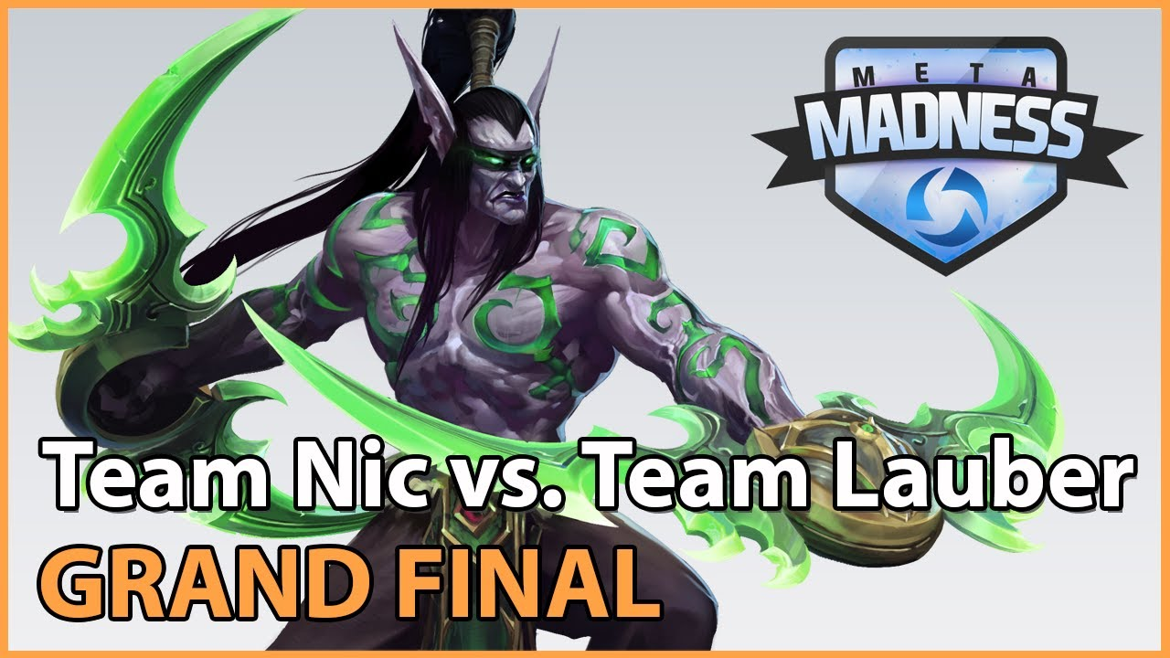 ► Team Nic vs. Team Lauber - META Madness- Grand Final - Heroes of the Storm Esports