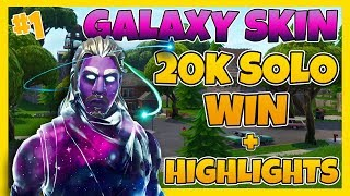 WE HAVE THE GALAXY SKINNET | 20K SOLO WIN + HIGHLIGHTS | FORTNITE IN ENGLISH!