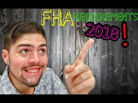 FHA's loan requirements 2018 [Updated]
