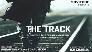 THE TRACK - A Story of an IIT Aspirant