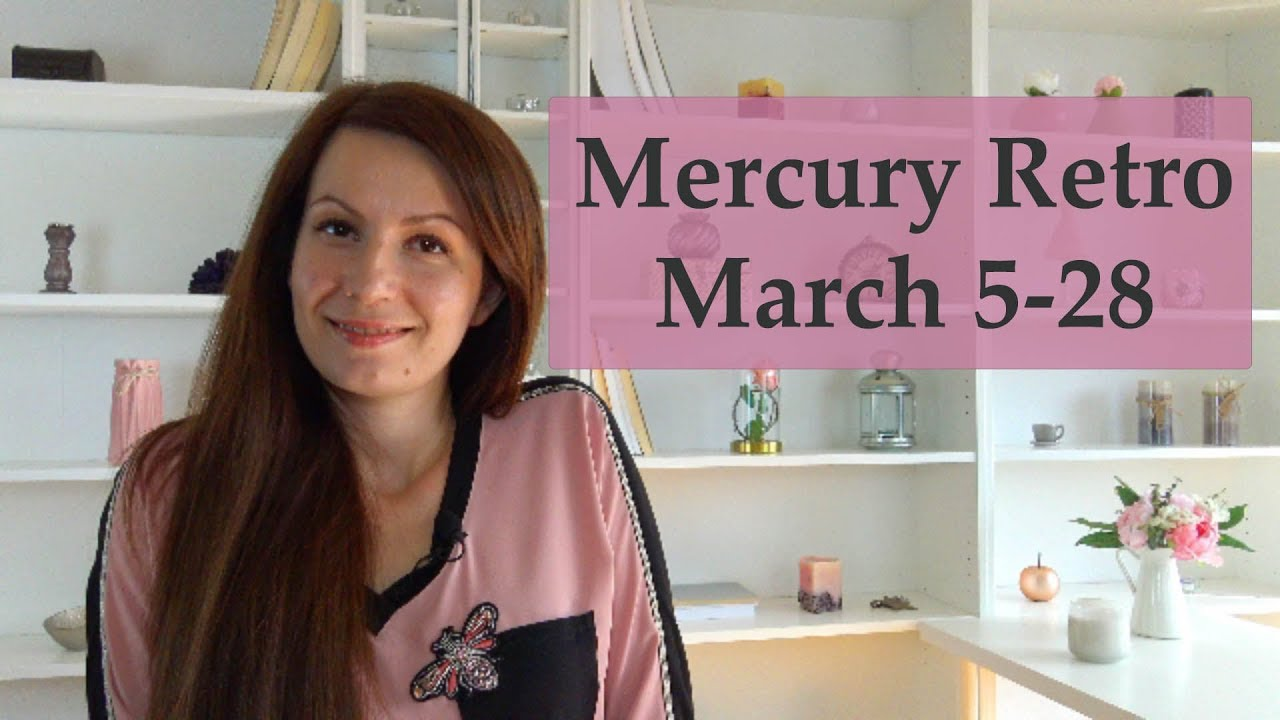 Mercury Retrograde | March 5-28, 2019 | Astrology Prediction and Analysis