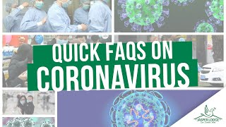 Quick FAQs on Coronavirus