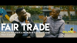 Fair Trade | Official Trailer