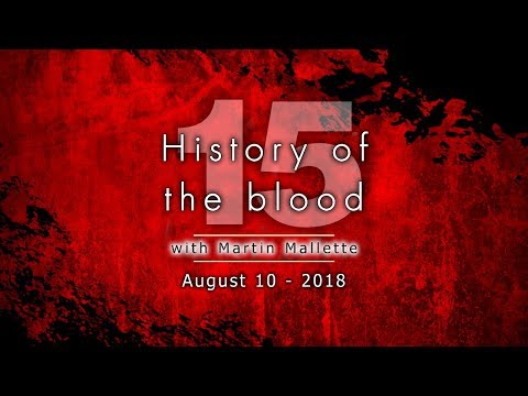 NEW History of the blood 15   August 10 2018