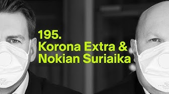 Korona Extra ja Nokian Suriaika | #rahapodi 195