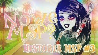 NOWE MSP?  | Historia MSP #3 |