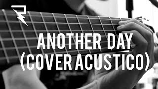 ANOTHER DAY (COVER ACÚSTICO)