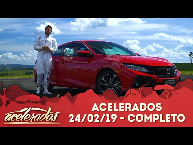 Acelerados (24/02/19) | Completo