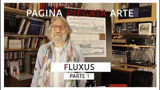 FLUXUS (parte uno) -- dodicesimo incontro