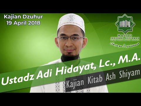 Kajian Kitab As Shiyam oleh Ustadz Adi Hidayat, Lc., M.A.