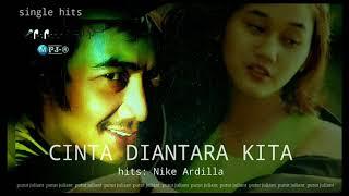 NIKE ARDILLA - CINTA DIANTARA KITA feat DEDDY DORES  (single)