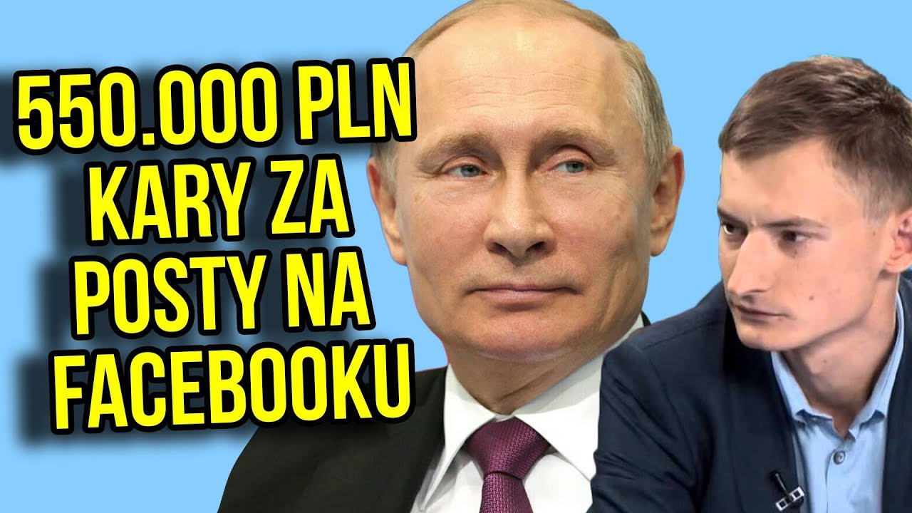 550 000 PLN Kary za post na Facebook w Polsce. W tle: Polityka być może Soros i Rosyjskie Wpływy