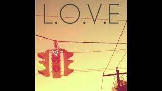 Start The Riot - L.O.V.E (feat. Dan Richter of Eleven Past One)