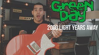 Green Day - 2000 Light Years Away (Guitar Cover)