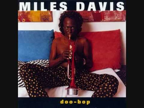 The Doo-Bop Song - Miles Davis featuring Rappin' Is Fundamental (R.I.P.) (1992)