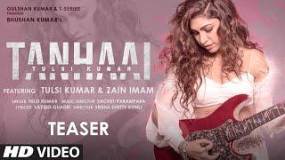Tanhaai TEASER: Tulsi Kumar | Sachet-Parampara, Sayeed Quadri | Bhushan Kumar | Releasing 30 October