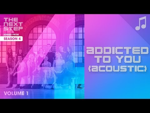 ♪ Addicted to You Acoustic ♪  Songs from The Next Step