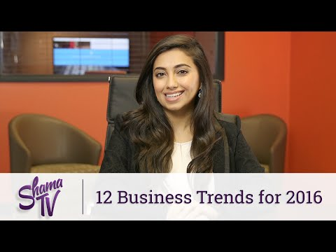 12 Business Trends for 2016 - Shama TV: Episode 30