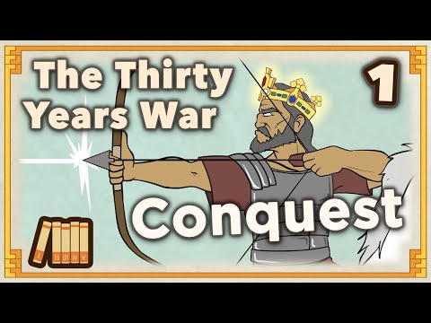 Thirty Years' War - Conquest - Extra History - #1