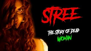 Stree Horror Story || The Story Of Dead Woman || Late Night Stories || Khooni Monday