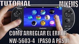 TUTORIAL Como arreglar el error NW-5603-4 Playstation Vita (Paso a paso)