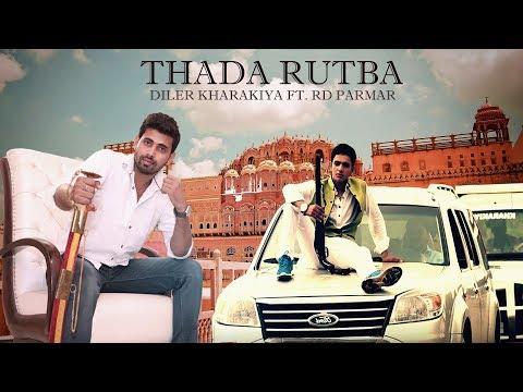 Thada rutba_DiLeR Singh KhaRaKiYa,RD Parmar &