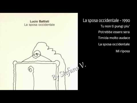 Lucio Battisti - La sposa occidentale - 1990 - Full album