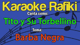 Tito y Su Torbellino - Barba Negra Karaoke Demo
