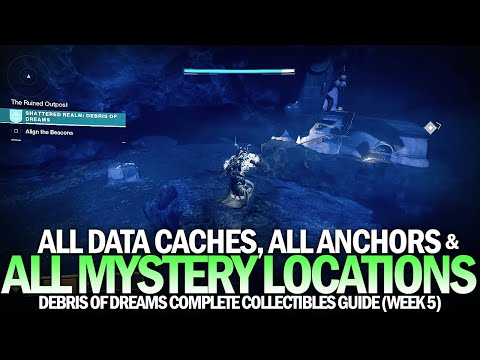 All Mysteries, Anchors & Data Caches - Complete Debris of Dreams Locations Guide [Destiny 2]