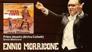 Ennio Morricone - Primo deserto (Arriva Corbett) - La Resa Dei Conti (1966)