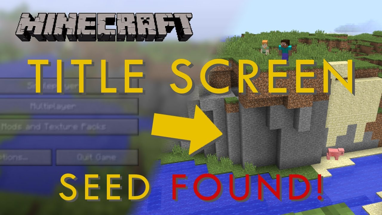 Finding The Random Seed Of Minecraft S Title Screen Hackaday