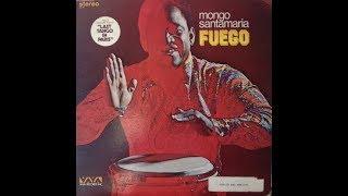 Mongo Santamaria - Fuego (Vaya Records, 1973) Full Album [Latin/Jazz/Funk]
