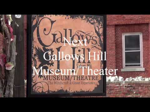 Witch House and Gallows Hill Museum/Theater Salem Ma.