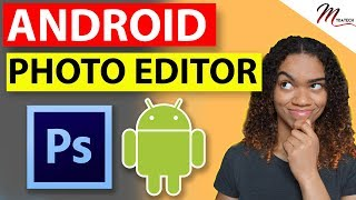 Top 5 Photo Editors - Best Free Photo Editing Apps for Android 2018-2019