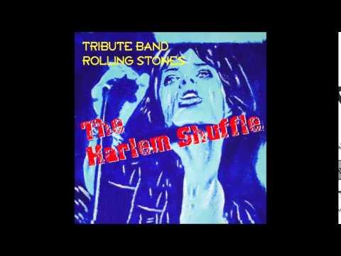 HARLEM SHUFFLE-God Gave Me Everything (Rolling Stones tribute)