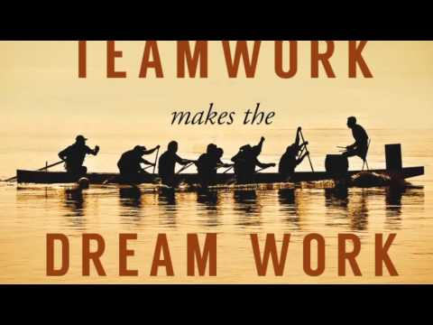 team work makes a dream work Teamwork makes the dream work march 21, 2018 by sarah tompkins watching march madness can help you appreciate the importance of a good team.