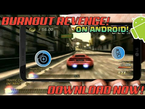 BURNOUT REVENGE ON ANDROID! | REQUIREMENTS & COMPATIBILITY | ANDROID GAMING TUTORIAL