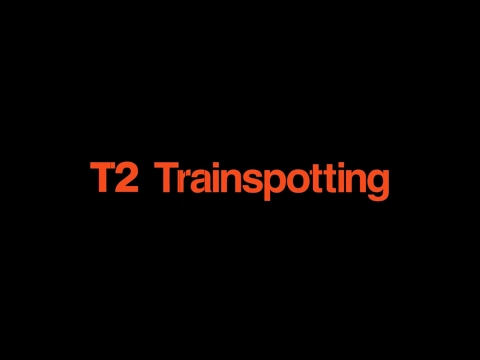Кадры из фильма Т2 Трейнспоттинг (На игле 2)