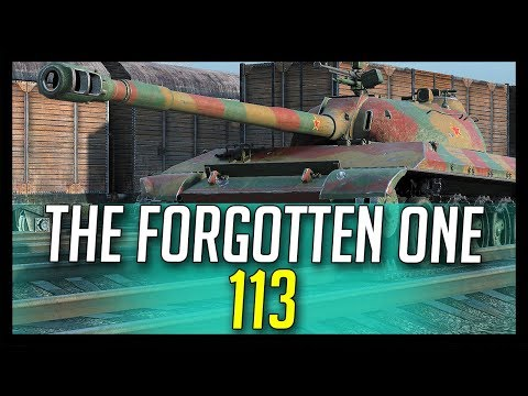 ► 113, The Forgotten One  - World of Tanks 113 Gameplay