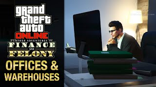 GTA Online - All Offices & Warehouses Interiors [Finance and Felony DLC]