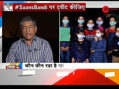 Taal Thok Ke : India's capital city Delhi turns into 'gas chamber'