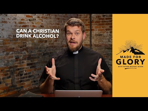 Made for Glory // Can a Christian Drink Alcohol?